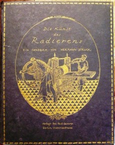 Die Kunst Des Radierens, by Herman Struck, 1919, Berlin