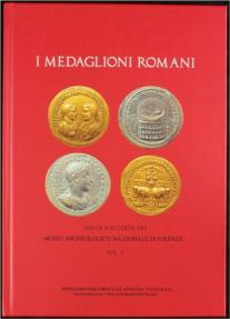 A.A.V.V., I medaglioni romani. Vol. I